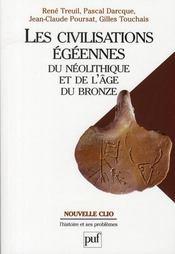 Les civilisations égéennes du néolithique et de l'âge de bronze (2e édition) - Intérieur - Format classique