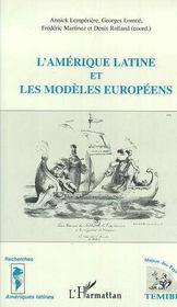 L'Amerique Latine Et Les Modeles Europeens - Intérieur - Format classique