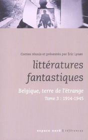 Littératures fantastiques t.3 ; 1914-1945 - Intérieur - Format classique