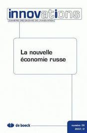 Cahiers D'Economie De L'Innovation N.26 ; La Nouvelle Economie Russe - Intérieur - Format classique