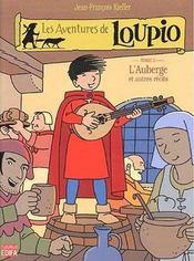 Les aventures de Loupio t.3 ; l'auberge et autres récits - Intérieur - Format classique