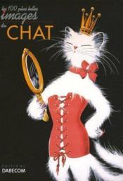Les 100 plus belles images du chat - Couverture - Format classique