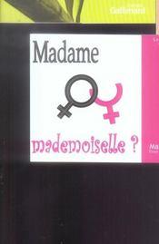 Madame ou mademoiselle - Intérieur - Format classique
