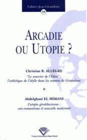 Arcadie ou utopie ? - Couverture - Format classique