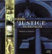 Crimes et justice en Bretagne - Couverture - Format classique