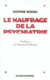 Le naufrage de la psychiatrie - Intérieur - Format classique