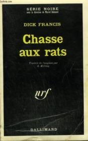 Chasse Aux Rats. Collection : Serie Noire N° 1427 - Couverture - Format classique