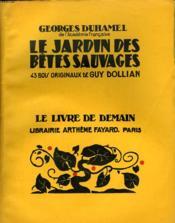 Le Jardin Des Betes Sauvages. 43 Bois Originaux De Guy Dollian. Le Livre De Demain N° 165. - Couverture - Format classique