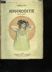 Aphrodite. Moeurs Antiques. Collection Modern Bibliotheque. - Couverture - Format classique