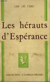 Les Herauts D'Esperance. Collection : A La Belle Helene. - Couverture - Format classique