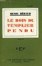 Le Bois Du Templier Pendu - Couverture - Format classique