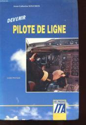 Guide Pratique - Devenir Pilote De Ligne - Couverture - Format classique