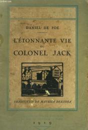 L'Etonnante Vie Du Colonnel Jack - Couverture - Format classique