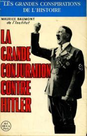 La Grande Conjuration Contre Hitler - Couverture - Format classique
