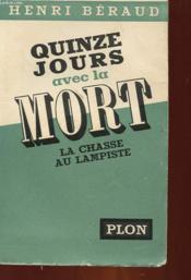 Quinze Jours Avec La Mort - La Chasse Au Lampiste - Couverture - Format classique