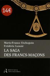 La saga des Francs-maçons - Couverture - Format classique