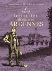 Les légendes de toutes les Ardennes - Couverture - Format classique