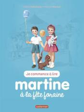 Je commence à lire avec Martine T.16 ; Martine à la fête foraine - Couverture - Format classique