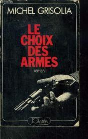 Le Choix des Armes - Couverture - Format classique