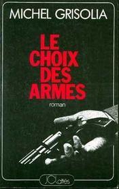 Le Choix des Armes - Intérieur - Format classique
