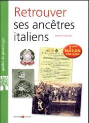 Retrouver ses ancêtres italiens (2e édition) - Couverture - Format classique
