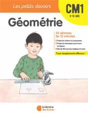 LES PETITS DEVOIRS ; géométrie ; CM1 - Couverture - Format classique