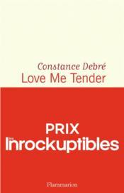 Love me tender - Couverture - Format classique