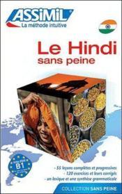 Le hindi sans peine ; débutants et faux-débutants B2 - Couverture - Format classique