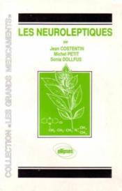 Les Neuroleptiques - Couverture - Format classique