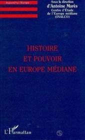Histoire Et Pouvoir En Europe Mediane - Couverture - Format classique