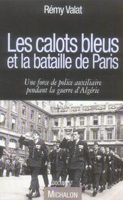 Les calots bleus et la bataille de Paris ; une force de police auxiliaire pendant la guerre d'Algérie - Intérieur - Format classique