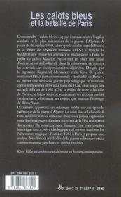 Les calots bleus et la bataille de Paris ; une force de police auxiliaire pendant la guerre d'Algérie - 4ème de couverture - Format classique