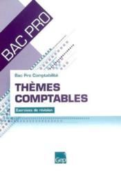 Themes Comptables. Exercices De Revision - Bac Pro - Couverture - Format classique