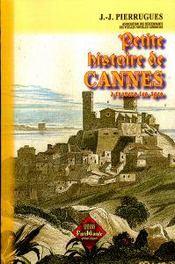 Petite histoire de Cannes à travers les âges - Couverture - Format classique