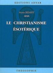 Le christianisme esoterique - Couverture - Format classique