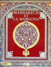 Marrakech Et La Mamounia (Bilingue Francais/Anglais) - Couverture - Format classique