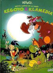 Petits contes de la forêt ; Kegoyo et Klamedia - Intérieur - Format classique