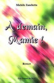 A Demain, Mamie ! - Couverture - Format classique