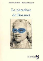 Le paradoxe de Bossuet - Couverture - Format classique
