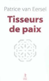 Tisseurs De Paix - Couverture - Format classique