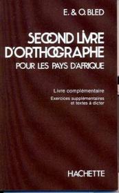 Second livre d'orthographe pour les pays d'afrique - Couverture - Format classique