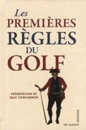 Les premières règles du golf - Couverture - Format classique