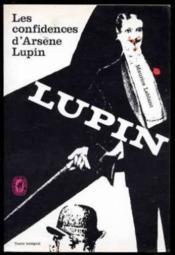 Les confidences d'Arsène Lupin - Couverture - Format classique