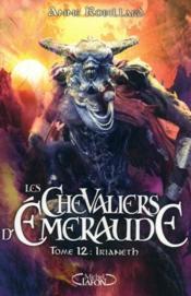 telecharger Les chevaliers d'Emeraude T.12 – Irianeth livre PDF/ePUB en ligne gratuit