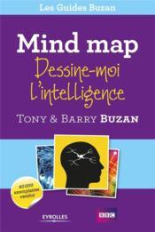 Mind map ; dessine moi l'intelligence - Couverture - Format classique