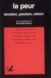 La Peur : Emotion, Passion, Raison - Couverture - Format classique