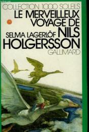Le Merveilleux Voyage De Nils Holgersson A Travers La Suede. Collection : 1 000 Soleils. - Couverture - Format classique