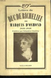 Lettres Du Duc De Richelieu Au Marquis D'Osmond. 1816 - 1818. - Couverture - Format classique