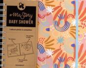# ma story ; baby shower ; l'album photo à compléter - Couverture - Format classique