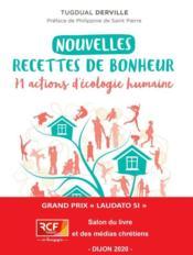 Nouvelles recettes de bonheur ; 71 actions d'écologie humaine - Couverture - Format classique